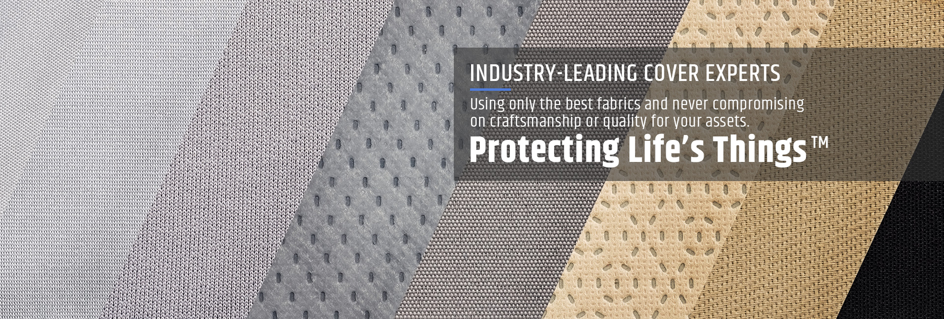 Industry-leading cover experts